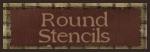 ROUND STENCILS